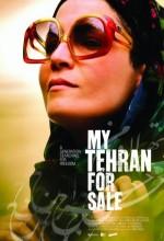 My Tehran For Sale (2009) afişi