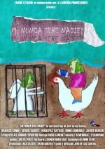 M, ¿nunca Seré Nadie? (2009) afişi
