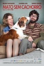 Bir Sen, Bir Ben, Bir De Köpek (2013) afişi