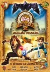 Max Maceraları 2: Krallığa Yolculuk (2012) afişi