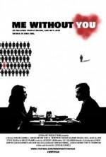 Me Without You (2013) afişi