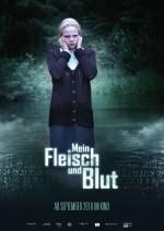 Mein Fleisch und Blut (2016) afişi