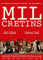Mil cretins (2011) afişi
