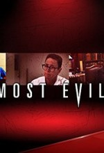 Most Evil Sezon 1