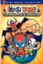 ¡mucha Lucha!: The Return Of El Maléfico (2005) afişi
