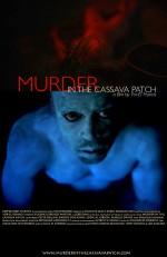 Murder in the Cassava Patch (2012) afişi