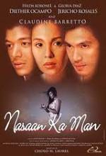 Nasaan Ka Man (2005) afişi