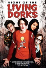Night Of The Living Dorks (2004) afişi