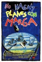 No Hagas Planes Con Marga