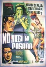No Niego Mi Pasado (1952) afişi