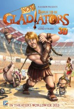Not Born To Be Gladiators (2012) afişi