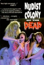 Nudist Colony Of The Dead (1991) afişi