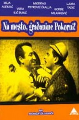 Na mesto, gradjanine Pokorni! (1964) afişi