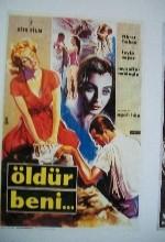 Öldür Beni (I) (1963) afişi