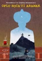 O.H.A. Oflu Hoca'yı Aramak (2013) afişi