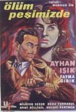 Ölüm Peşimizde (I) (1960) afişi