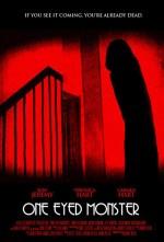 One-eyed Monster (2008) afişi