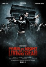Paris By Night Of The Living Dead (2009) afişi