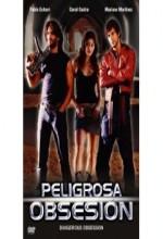 Peligrosa Obsesión (2004) afişi