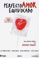 Perfecto Amor Equivocado  (ı)