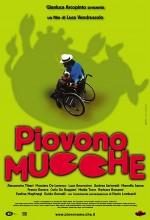Piovono Mucche (2002) afişi