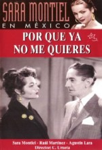 Por Qué Ya No Me Quieres (1954) afişi