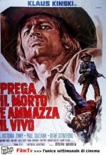 Prega Il Morto E Ammazza Il Vivo (1971) afişi
