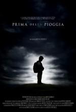 Prima Della Pioggia (2011) afişi