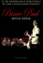 Prince Paul Royal Exile (2011) afişi