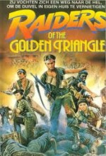 Raiders Of The Golden Triangle (1985) afişi