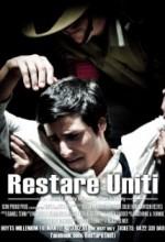 Restare Uniti (2011) afişi