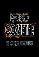 Rock Band Cometh: The Rockband Band Story