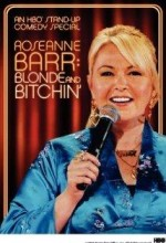 Roseanne Barr: Blonde And Bitchin' (2006) afişi