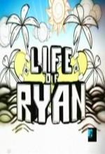 Ryan'ın Hayatı