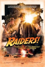 Raiders!: The Story of the Greatest Fan Film Ever Made (2015) afişi