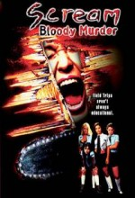 Scream Bloody Murder (2003) afişi