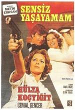Sensiz Yaşayamam (1977) afişi