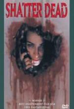 Shatter Dead (1994) afişi
