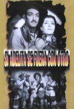 Si Adelita Se Fuera Con Otro (1948) afişi