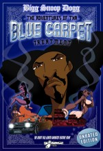 Snoop Dogg's Adventures Of Tha Blue Carpet Treatment (2008) afişi