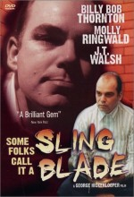 Some Folks Call ıt A Sling Blade (1994) afişi