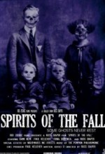 Spirits Of The Fall (2008) afişi