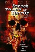Street Tales Of Terror (2004) afişi