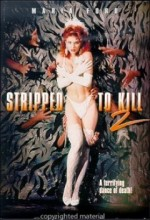 Stripped To Kill ıı: Live Girls