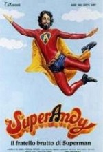 Super Andy, Il Fratello Brutto Di Superman (1979) afişi