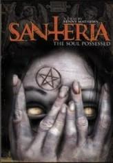 Santeria: The Soul Possessed (2012) afişi