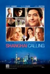 Shanghai Calling (2012) afişi