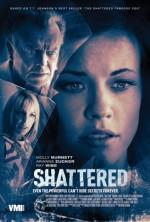 Shattered (2017) afişi