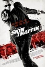 Skin Traffik (2014) afişi