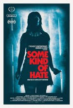 Some Kind of Hate (2015) afişi